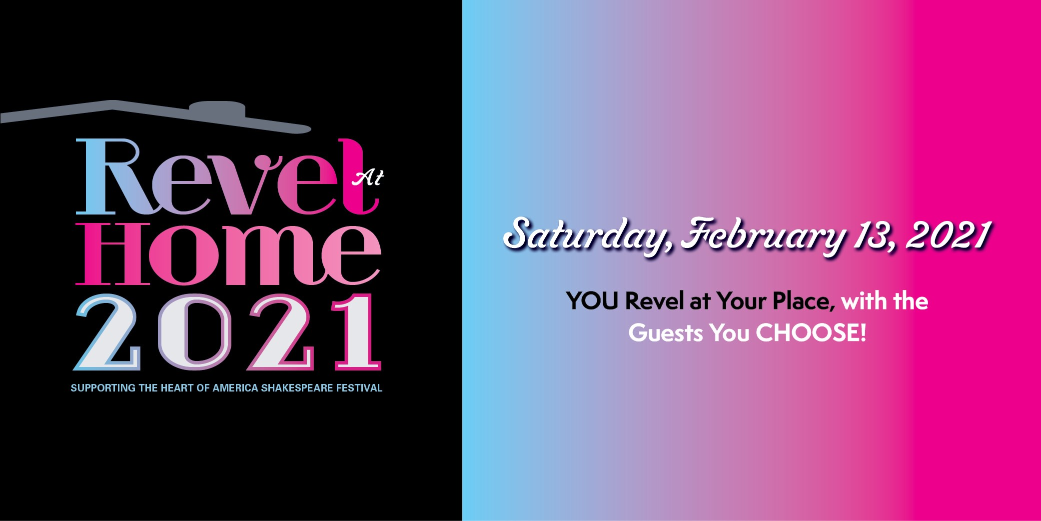 Revel at Home - Heart of America Shakespeare Festival Gala - Romantic Revels, Saturday February 13, 2021
